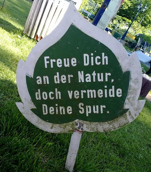 Freue Dich an der Natur, doch vermeide Deine Spur.